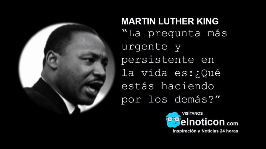 Martin Luther King Qué Estás Haciendo Por Los Demás