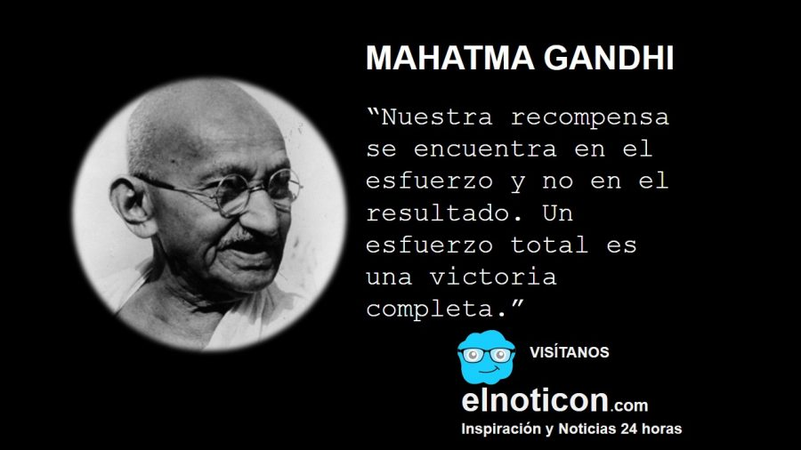 Mahatma Gandhi, esfuerzo