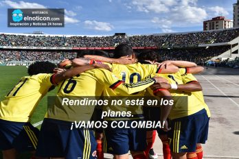 ¡Vamos Colombia!