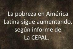 México entre los países de América Latina donde creció la pobreza