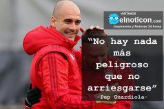 Pep Guardiola, arriesgarse
