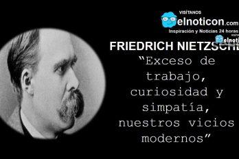 Friedrich Nietzsche, vicios modernos