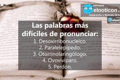 Las palabras más difíciles de pronunciar