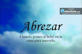 Definición de Abrezar