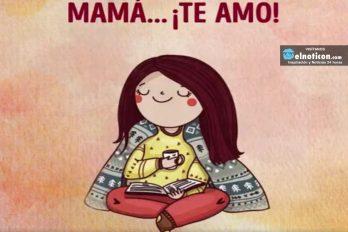 Mamá… ¡TE AMO!