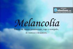 Definición de Melancolía