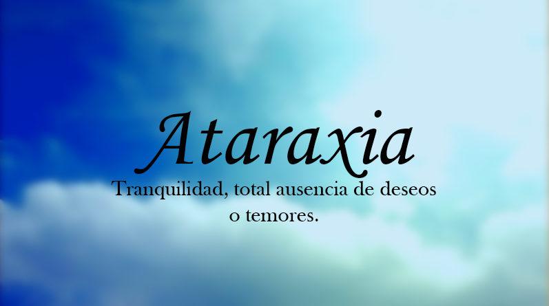 Significado de Ataraxia