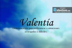 Definición de Valentía