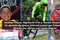 Esteban Chaves, Rigoberto Urán y Darwin Atapuma, un ejemplo de apoyo, amistad y amor por Colombia