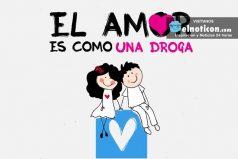 El amor es como una droga