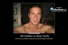 """Mi nombre es Bear Grylls…"""