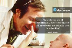 """""""Te enfocas en el problema… si te enfocas en el problema no puedes ver la solución"""""""