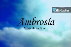 Definición de Ambrosía