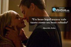 """""""Un beso legal nunca vale tanto como un beso robado"""""""