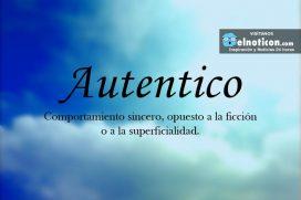 Definición de Autentico