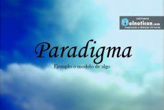 Definición de Paradigma