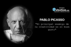 """""""El principal enemigo de la creatividad es el buen gusto"""""""