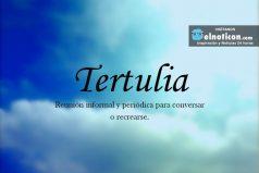 Definición de Tertulia