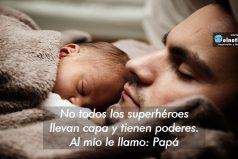 ¡Mi superhéroe es papá!