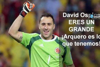 David Ospina ERES UN GRANDE