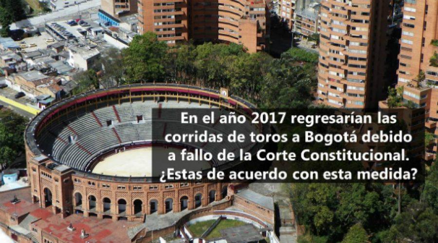 ¿Estás de acuerdo con que vuelvan las corridas de toros en Bogotá?