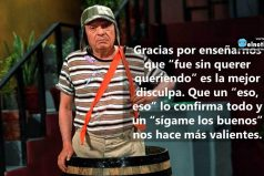 """Gracias Chespirito por decirnos que """"la venganza nunca es buena, mata el alma y la envenena"""""""
