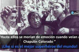 ¿Es el Chapulín Colorado el mejor superhéroe del mundo? ¡Like si lo amas!