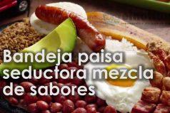 Ser colombiano es una delicia ¡Además de ser buenas personas, tenemos la mejor comida!