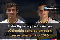 Carlos Oquendo y Carlos Ramírez ¡Colombia salta de emoción con ustedes en Río 2016!
