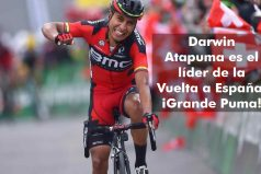 Darwin Atapuma es líder de la Vuelta a España ¡Vamos por este triunfo Puma!
