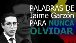 Palabras-de-Jaime-Garzón-para-Nunca-Olvidar