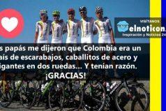 El ciclismo es un orgullo para Colombia ¡Gracias por tanta alegría!