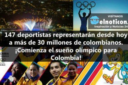 Hoy es la inauguración de los Juegos Olímpicos y 147 de nuestros deportistas dejarán en alto nuestro país