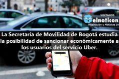 Usuarios de Uber podrían ser sancionados en Bogotá