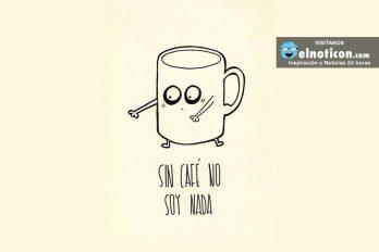 Sin café no soy nada