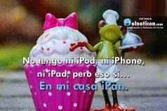 No tengo ni iPod, ni iPhone, ni iPad