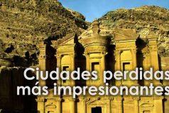 Ciudades antiguas llenas de secretos e historia ¡Tienes que conocerla!