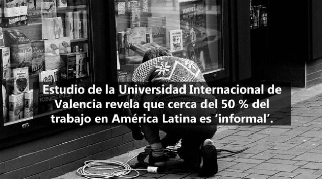 Estudio revela que el 50 % del trabajo en América Latina es 'informal'
