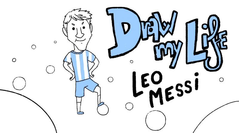 LEO-MESSI-Draw-My-Life