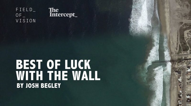 Field-of-Vision-Best-of-Luck-with-the-Wall