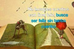 No busques cuentos con final feliz…