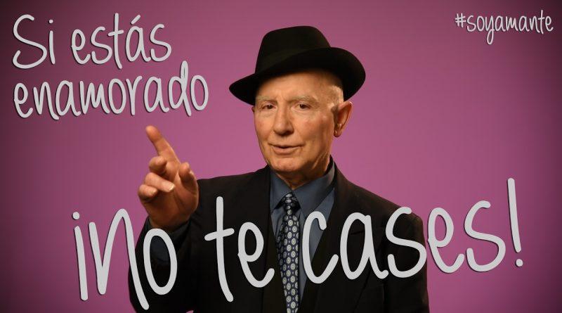 SI-ESTÁS-ENAMORADO-¡NO-TE-CASES