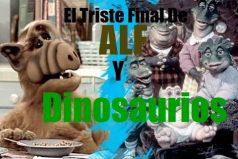 ¿Recuerdas a Alf y a Dinosaurios? El triste final de estos loquitos