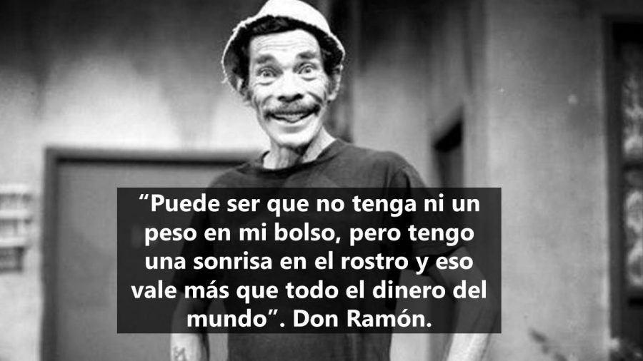 Don Ramón y sus 11 frases memorables