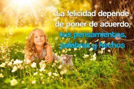 La felicidad depende de poner de acuerdo tus pensamientos