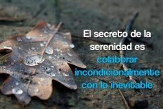 El secreto de la serenidad