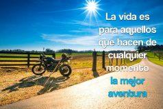 La vida es la mejor aventura