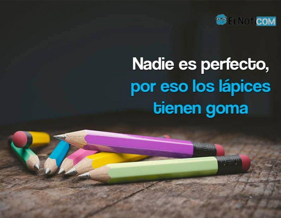 Nadie es perfecto, por eso los lápices tienen goma