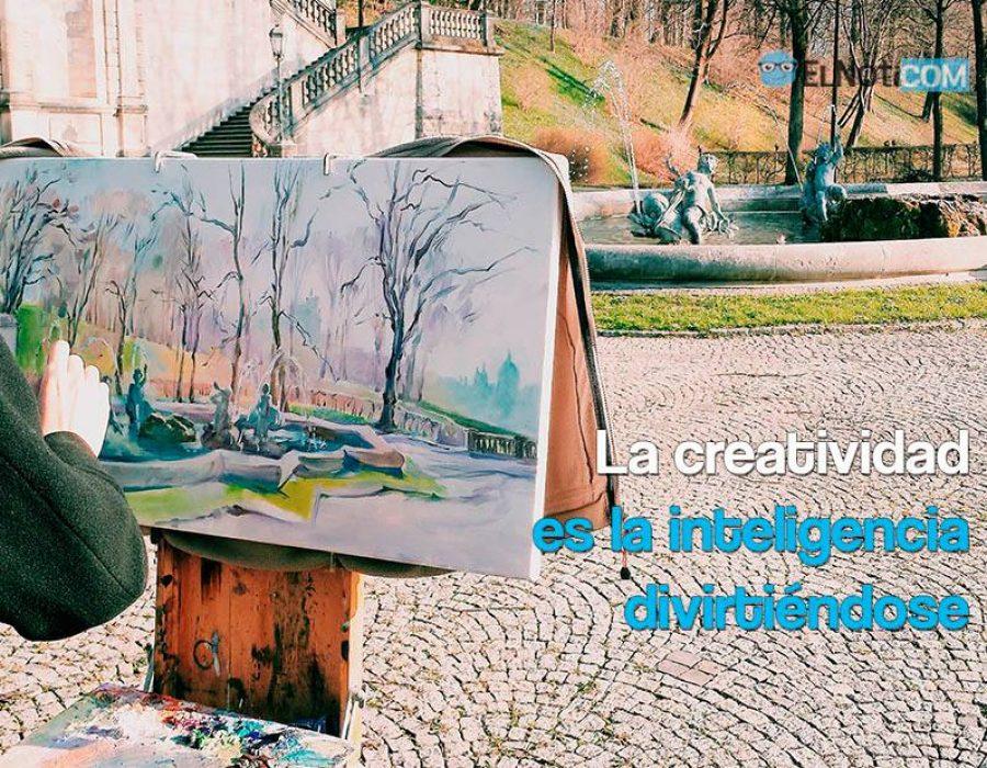 La creatividad es inteligencia divirtiéndose