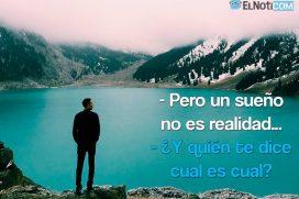 Pero un sueño no es realidad
